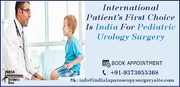 International Patient's First Choice Is India For Pediatric Urology Surgery