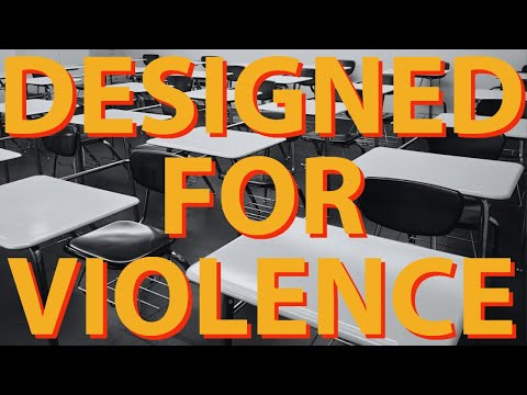 Games, Schools, and Worlds Designed for Violence
