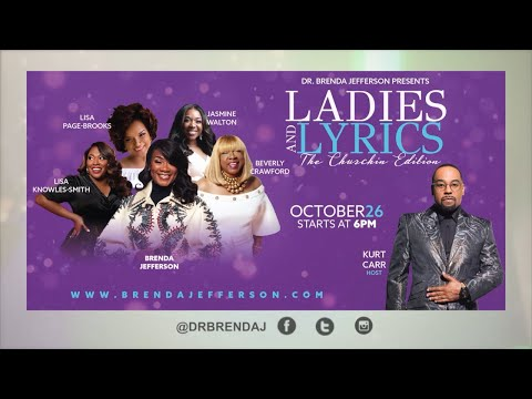 "DR BRENDA JEFFERSON PRESENTS LADIES AND LYRICS ""THE CHURCHIN EDITION"""