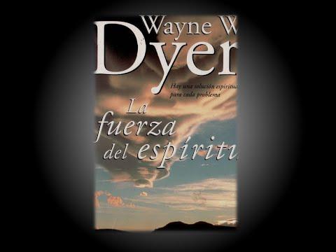 AUDIOLIBRO La Fuerza del Espiritu Wayne  Dyer