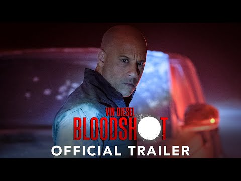 BLOODSHOT | Official Trailer | 2020 [HD]