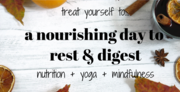 Rest and Digest: a day of yoga, mindfulness and nutritional therapy to support better digestion