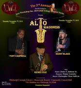 "The 3rd Annual Harold Young Sr. Jazz Workshop Inc. 2019/2020 Trilogy Concert Series presents ""ALTO MADDNESS"""
