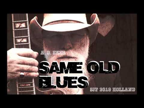 Same old Blues    A D Eker  2019