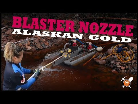Alaskan GOLD: Using the Blaster Nozzle for Placer GOLD - Episode 3