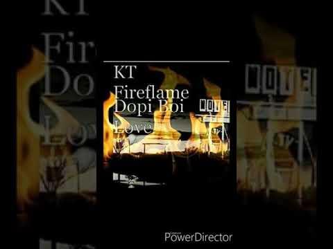 KT FIREFLAME-DOPI BOI LOVE