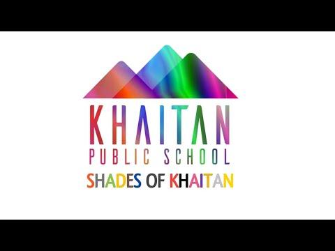 Shades of Khaitan -The Musical || Khaitan Public School, Sahibabad