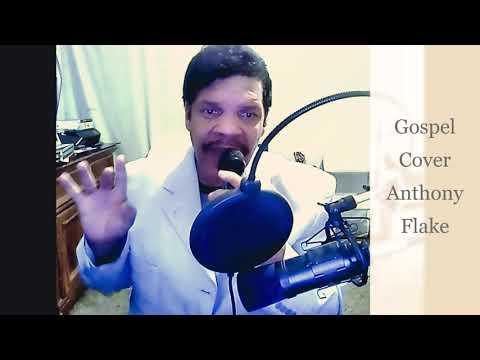 Live Singing ..Gospel Cover Anthony Flake