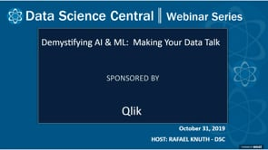 DSC Webinar Series: Demystifying AI & ML: Making Your Data Talk