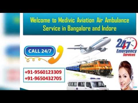 Take ICU Life Savior Air Ambulance Service in Bangalore and Indore by Medivic