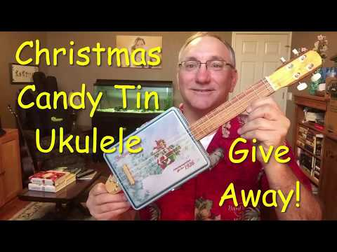 Christmas Candy Tin Ukulele Giveaway!