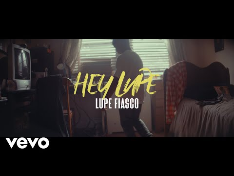 Lupe Fiasco - Hey Lupe (Official Video)