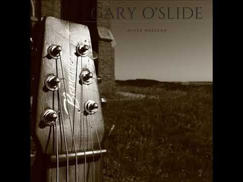 Gary O'slide   Blues Western