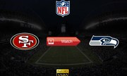 Seattle Seahawks vs. San Francisco 49ers LIVE STREAM