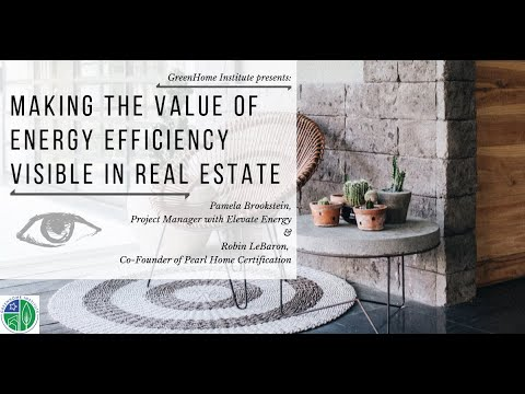 Making the Value of Energy Efficiency Visible in Real Estate - CEUs - part1of2