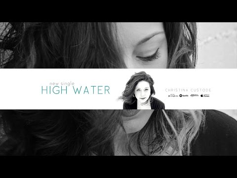 "Christina Custode ""High Water"" Music Video"