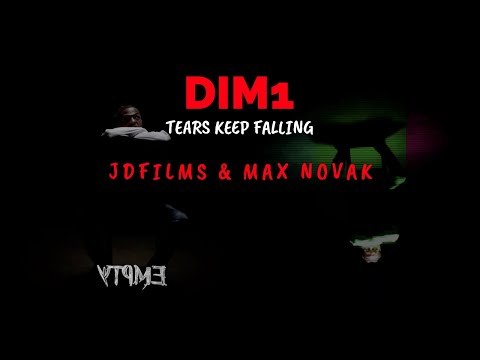 Dim1 - Tears Keep Falling