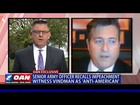 Senior Army officer recalls impeachment witness Vindman as 'anti-American'