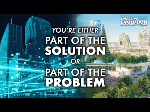 You're Either Part Of The Solution Or Part Of The Problem