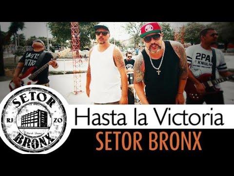 Setor Bronx - Hasta La Victoria (Clipe Oficial)