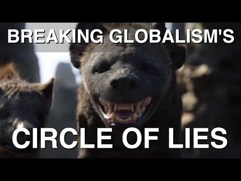 Breaking Globalism's Circle of Lies