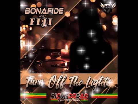 Bonafide - Turn Off The Lights