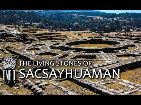 The Living Stones of Sacsayhuaman