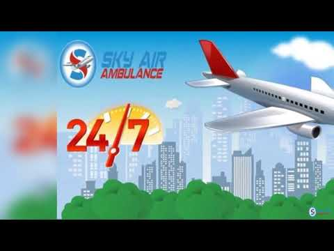 Sky Air Ambulance in Patna with Authorized Medical Team