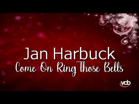 Jan Harbuck -  Come On Ring Those Bells