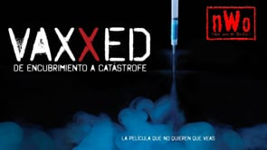 Vaxxed: From Cover-up to Catastrophe - recorded in English with Spanish subtitles