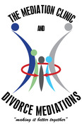 """THE MEDIATION CLINIC AND DIVORCE MEDIATIONS (""""making it better together"""")"""