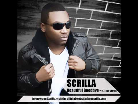 Beautiful Goodbye - Scrilla ft Tina Crowe