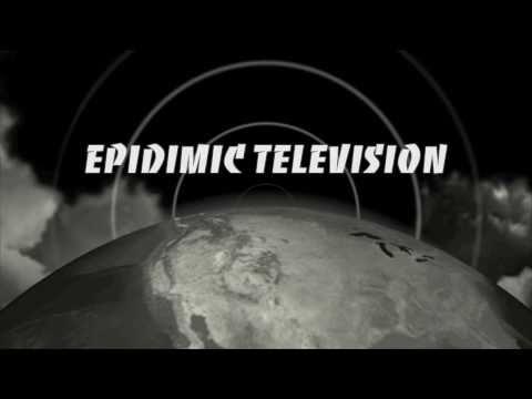 Epidimic Television (Trailer)