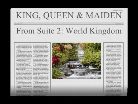 King, Queen & Fair Maiden