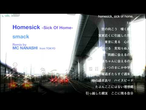 smack - homesick (mc Nanashi rmx)
