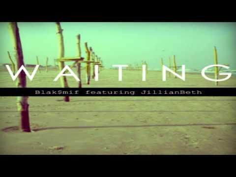 Blaksmif feat JillianBeth - Waiting [JETLAG 2013]