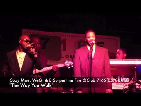 Cozy Moe WeG & B Surpentine Fire @Club 7165(05-08-13)
