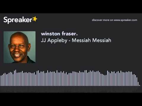 JJ Appleby - Messiah Messiah