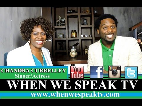 Chandra Currelley Interview On When We Speak