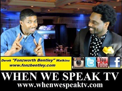 Fonzworth Bentley Interview on When We Speak