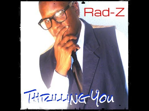 Rad-Z -Thrilling you softly (Offical music video)
