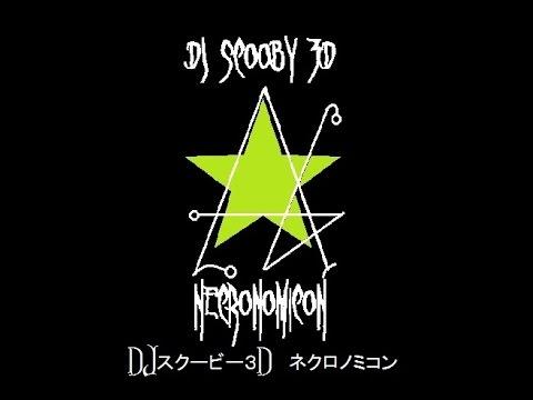 DJ Scooby 3D   Necronomicon Matrix Music Video