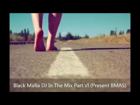 Black Mafia DJ In The Mix Part.Vl (Present BMAS)