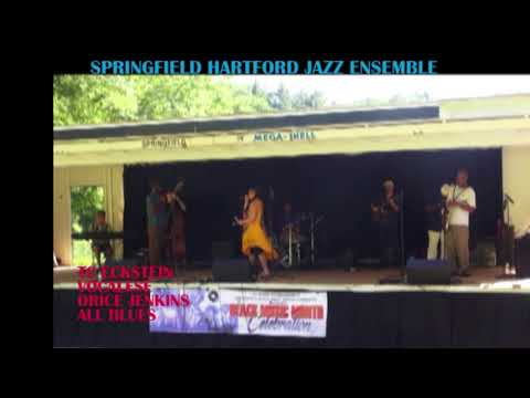 ALL BLUES BY TC ECKSTEIN ORICE JENKINS SPRINGFIELD HARTFORD JAZZ ENSEMBLE LIVE