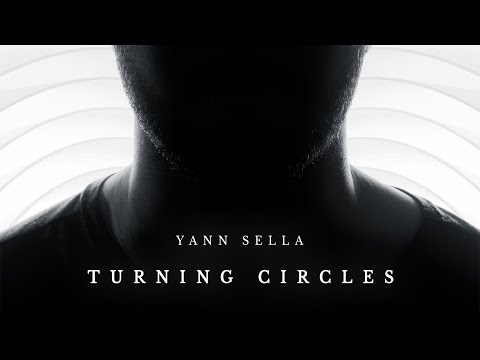"Yann Sella - ""Turning Circles"" (Feat. MANCHESTER RAIN) [OFFICIAL VIDEO]"