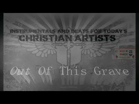 Christian Hip Hop - Gospel Rap  Exclusive Beat - Out Of This Grave - by DJ DR WATTz