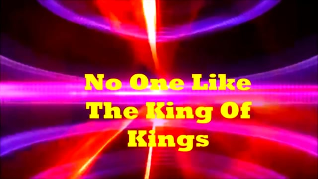 No One Like the King Of Kings (Original) by Anthony Flake