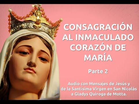 Consagración a María del Rosario de San Nicolás: Parte 2