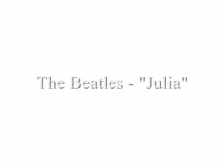 The Beatles - Julia