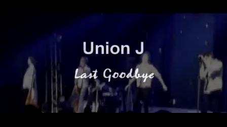 Union J - Last Goodbye